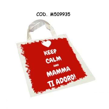 Borse spesa keep calm and mamma ti adoro
