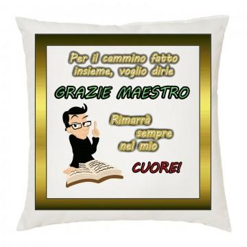 cuscino cm40x40 Per il cammino fatto insieme voglio dirle Grazie Maestro