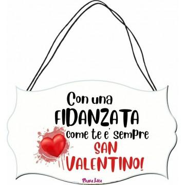 targhetta targa legno mdf 10,4X16,9 scritta fidanzata sempre san valentino amore